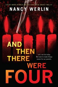 And Then There Were Four- Nancy Werlin