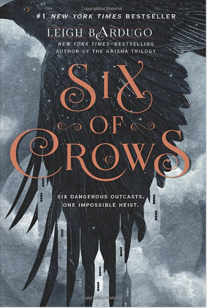 Six of Crows- Leigh Bardugo